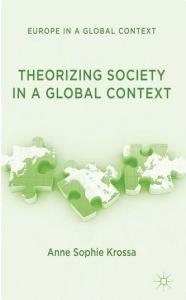 Theorizing Society A. S. Krossa ©Palgrave Macmillan